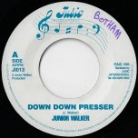 Down Down Presser / Down Presser Dub - Junior Walker