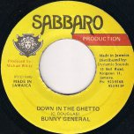Down in the Ghetto - Bunny General