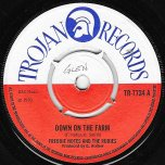 Down On The Farm / Easy Street - Freddie Notes And The Rudies