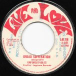 Dread Sufferation / Dread Ver - The Unforgettables / LA Grinan All Stars