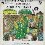 African Chant Iron Works Pt 3 - Dread And Fred