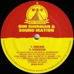 Dream / Ver / Part III - Bim Sherman And Sound Iration