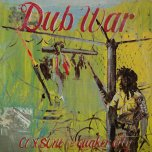 Dub War - Coxsone Vs Quaker City