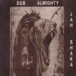 Commandments Of Dub Chapter 4 - Jah Shaka