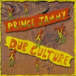 Dub Culture - Prince Jammy