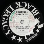 Dungeons Babylon / Dungeons Of Dub / Why / If Not For Jah / Dubwise / Stand Firm - Keety Roots