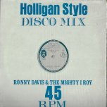 HOOLIGAN STYLE MEDLEY Hooligan / Love I Can Feel / Stranger In Love / / Economic Package - Ronnie Davis / I Roy