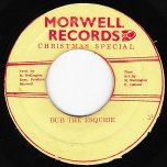 Educate Your Mind / Dub The Esquire - The Morwells / King Tubby