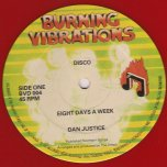Eight Days A Week / Dub - Dan Justice and The Danite Tribe