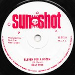 Eleven For A Dozen / Some Day Girl - Billy Dyce / Keith Poppin