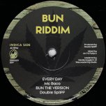 Every Day / Bun The Version / Bun The Herb / Dub The Herb - MC Baco / Double Spliff / Mannoroman / Fahbro