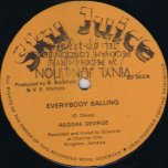 Everybody Balling / Babylon Trap - Reggae George / Isha D