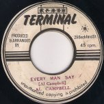Every Man Say / Every Dub Is A Dub - Al Campbell