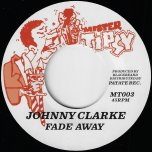 Fade Away / Ver - Johnny Clarke / Ring Craft Posse