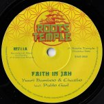 Faith In Jah / Faith In Dub - Yuuri Bamboo And Chazbo feat Pablo Gad