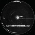 Fayah / Dub - Earth Ground Combination
