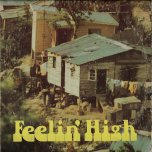 Feelin High - Various..Prince Jazzbo..Sang Hugh..The Stingers..Freddie McKay..Desmond Dekker