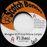Fi Real / Ver - Mungos Hi Fi And Prince Livijah