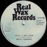 Fight It Out There / Somebodys Out There - The Mighty Diamonds / Well Pleased And Satisfied ‎