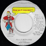 Fill It With Love / Drum Song Ver - Jack Radics