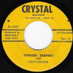 Finders Keepers / Bumble Bee - The Crystalites