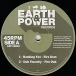 Fire Dem / Fire Dub / What Are You Fighting For / Far East / Dub Foundry - Ranking Fox / Dub Foundry / Tom Spirals / Far East