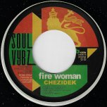 Chapter A Day / Fire Woman - Al Campbell / Chezidek