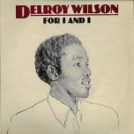 For I And I - Delroy Wilson