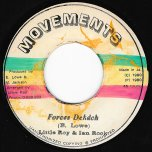 Forces Deh Deh / Version Deh Deh - Little Roy And Ian Rock