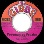 Foreman Vs Frazier / Round Two - Big Youth