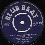 Four Corners Of The World / Romantic Shuffle - Roland Alphonso And The Alley Cats The Shiners