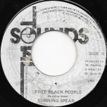 Free Black People / Free Ver - Burning Spear
