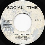 Free Dreadlocks / Dreadlocks Dub - Dudley Sibley And The Rags