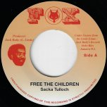 Free The Children / Give Them The Lighter Dub - Sacka Tulloch