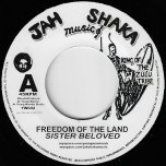 Freedom Of The Land / Freedom Of The Dub - Sister Beloved / Young Warrior