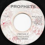 Freshly / Flour Blow - Dillinger / Prophets All Stars