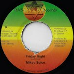 Friday Night / Inst - Mikey Spice