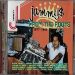 Jammys From The Roots 1977 to 1985 - Earl Zero..Junior Delgado..Lacksley Castell..Barry Brown