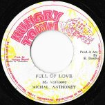 Full Of Love / Full Of Dub - Michael Anthony / King Tubby