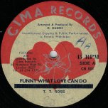 Take Me And Make Me / Funny What Love Can Do - Bill Campbell / TT Ross