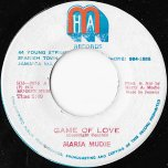 Game Of Love / Strictly Adult Rockers - Maria Mudie
