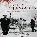 BOOK Gangs Of Jamaica - The Babylonian Wars - Thibault Ehrengardt