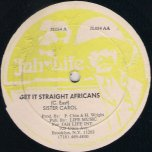 Get It Straight Africans / Ram The Party - Sister Carol