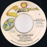 Get Together / Praise Jah (Ver) - Joe Gordon and The Naturals