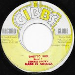 Ghetto Girl / Ghetto Ver - Dennis Brown / Mighty Two