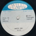 Ghetto War / Nice To Be With I - Alute / Marcus