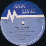 Girl Of Mine / Big Bout Yah - Alvin Dread / Ranking Trevor