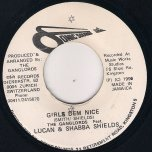 Girls Dem Nice / Version - The Ganglords with Lucan and Shabba Shields