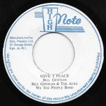 Give I Peace / Peaceful Dub - Bill Gentles And The Aces / We The People Band