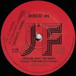 Give Me What Me Want / Fatman At The Controls - Frankie Jones And The Nazarenes
